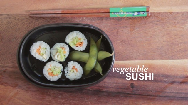 How to Make Vegetable Sushi: Farm to Table Family