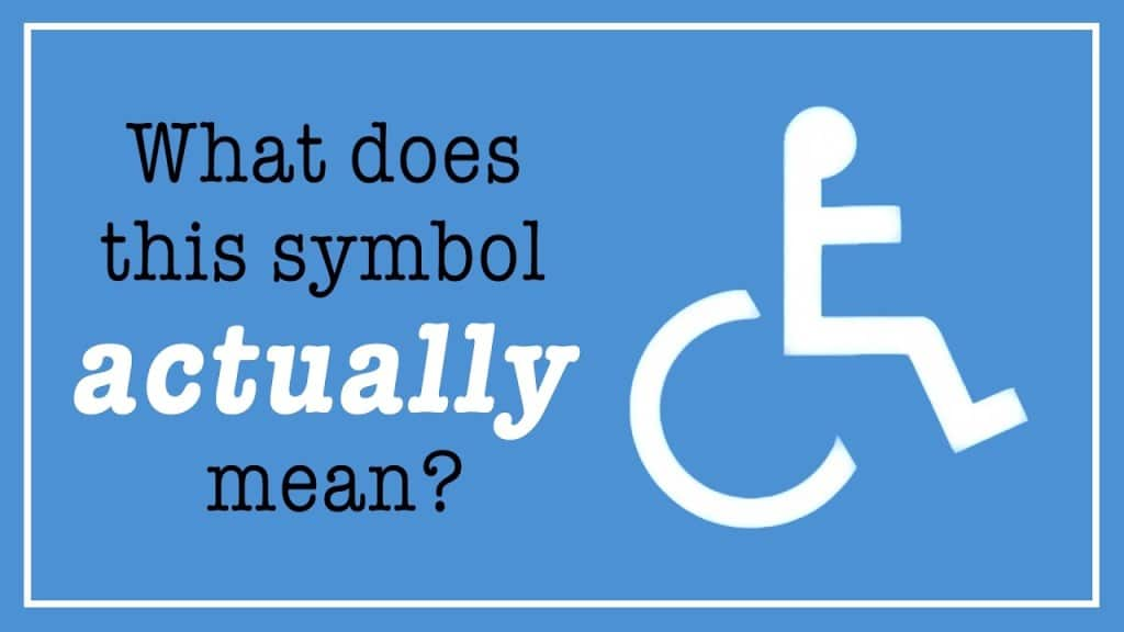 What Does The Wheelchair Symbol Actually Mean The Kid Should See This