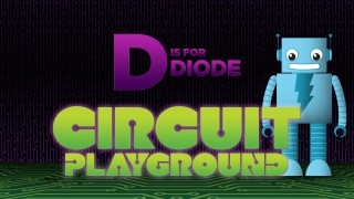 D is for Diode – Circuit Playground