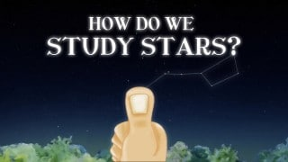 How do we study the stars & measure extreme distances in space?