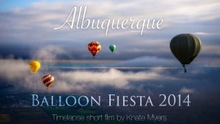 Albuquerque International Balloon Fiesta 2014 Time Lapse