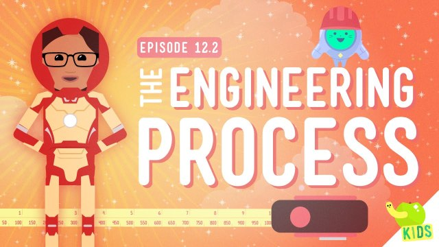 What's an Engineer? + The Engineering Process – Crash Course Kids