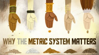 Why the metric system matters