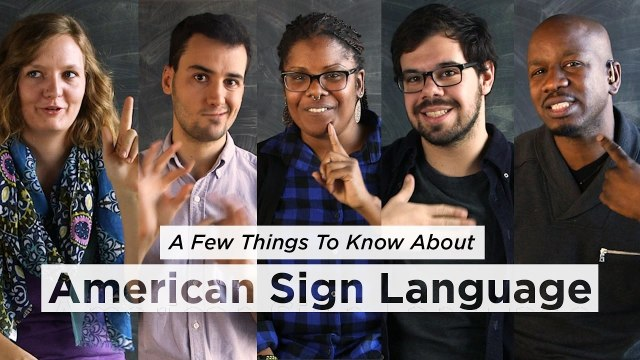 A Few Things to Know About American Sign Language