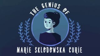 The Genius of Marie Curie