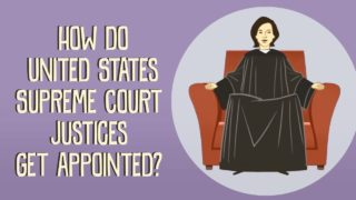 How do US Supreme Court justices get appointed?